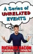 A Series Of Unrelated Events (ebook)