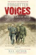 Forgotten Voices Of The Great War (ebook)