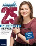 Hannahs 25 Raspberry Pi Server (ebook)