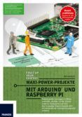 Maxi-power-projekte Mit Arduino Und Raspberry Pi (ebook)