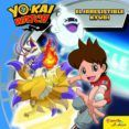 Yo-kai Watch. El Irresistible Kyubi (cuento)